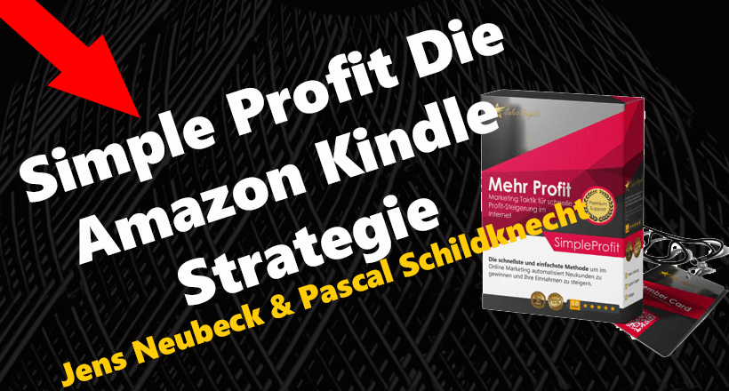 Simple Profit – Die Amazon Kindle Strategie